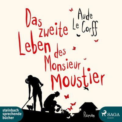 Das zweite leben des Monsieur Moustier, Audio-CD, Aude Le Corff, Claudia Drews