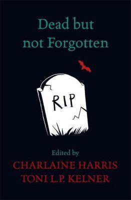 Dead But Not Forgotten, Charlaine Harris