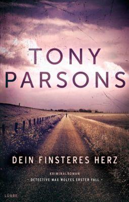 Dein finsteres Herz, Tony Parsons