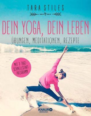 Dein Yoga, Dein Leben, Tara Stiles