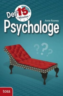 Der 15-Minuten-Psychologe, Anne Rooney