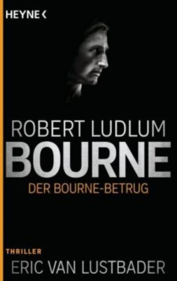 Der Bourne Betrug, Robert Ludlum, Eric Van Lustbader