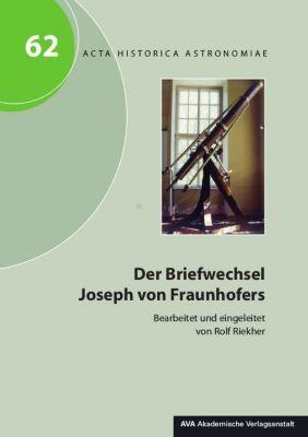 Der Briefwechsel Joseph von Fraunhofers