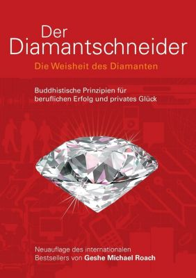 Der Diamantschneider, Geshe M. Roach