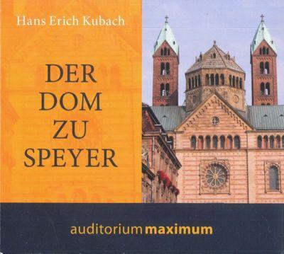 Der Dom zu Speyer, Audio-CD, Hans E. Kubach