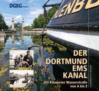 Der Dortmund-Ems-Kanal, Bernd Ellerbrock