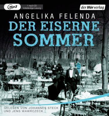 Der eiserne Sommer, 1 MP3-CD, Angelika Felenda
