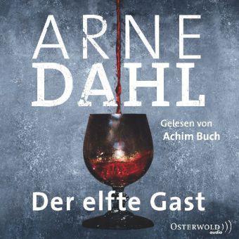Der elfte Gast, 6 Audio-CDs, Arne Dahl