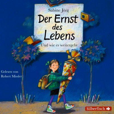 Der Ernst des Lebens, 1 Audio-CD, Sabine Jörg