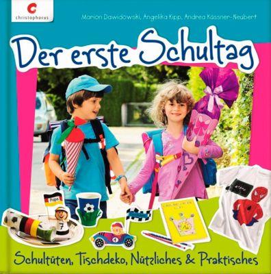 Der erste Schultag, Marion Dawidowski, Angelika Kipp, Andrea Küssner-Neubert