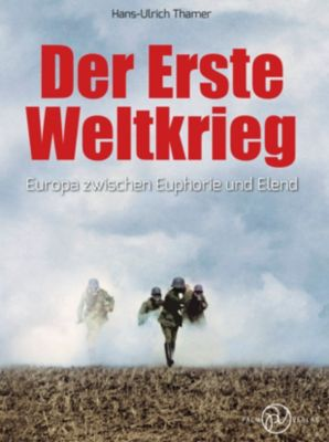 Der Erste Weltkrieg, Hans-Ulrich Thamer