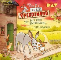 Der Esel Pferdinand - Ein Esel zum Pferdestehlen, 2 Audio-CDs, Suza Kolb