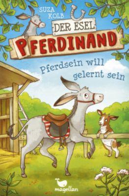 Der Esel Pferdinand - Pferdsein will gelernt sein, Suza Kolb