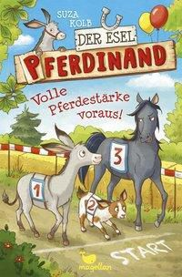 Der Esel Pferdinand - Volle Pferdestärke voraus!, Suza Kolb