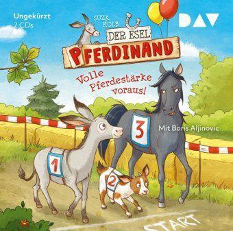 Der Esel Pferdinand - Volle Pferdestärke voraus!, 2 Audio-CDs, Suza Kolb