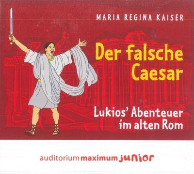 Der falsche Caesar, 2 Audio-CDs, Maria Regina Kaiser
