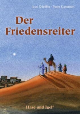 Der Friedensreiter, Schulausgabe, Ursel Scheffler