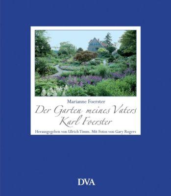 Der Garten meines Vaters Karl Foerster, Marianne Foerster