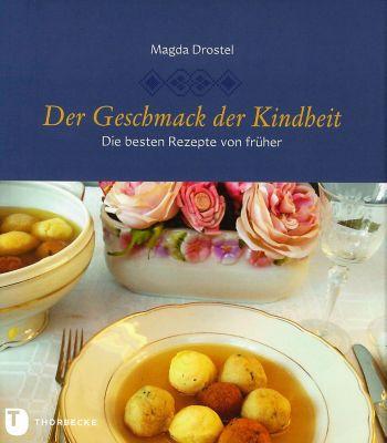 Der Geschmack der Kindheit, Magda Drostel