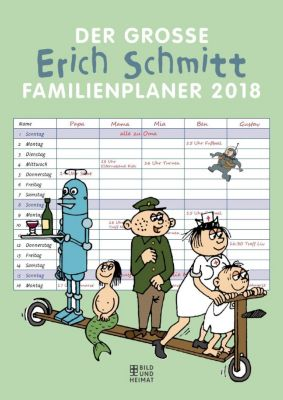 Der große Erich Schmitt Familienplaner 2018
