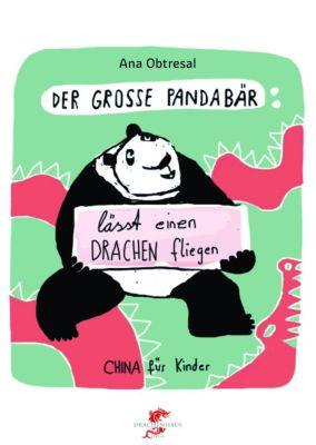 Der große Panda lässt einen Drachen fliegen, Ana Obtresal, Xiang Li