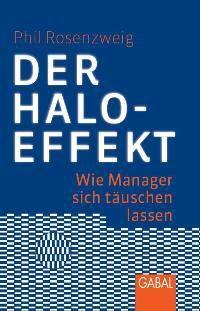 Der Halo-Effekt, Phil Rosenzweig