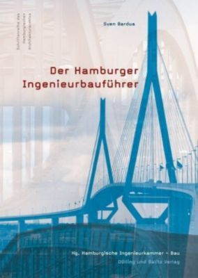 Der Hamburger Ingenieurbauführer, Sven Bardua