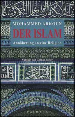 Der Islam, Muhammed Arkoun