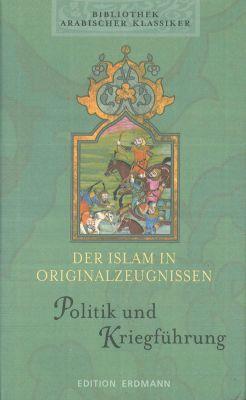 Der Islam in Originalzeugnissen, Politik und Kriegsführung, Hartmut Fähndrich