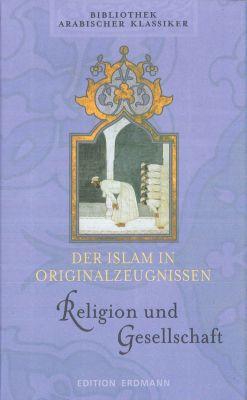 Der Islam in Originalzeugnissen, Religion und Gesellschaft, Hartmut Fähndrich