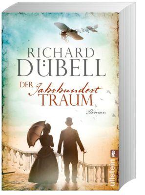 Der Jahrhunderttraum, Richard Dübell