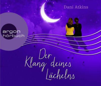 Der Klang deines Lächelns, 6 Audio-CDs, Dani Atkins