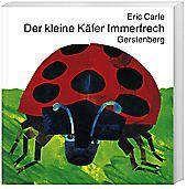 Der kleine Käfer Immerfrech, Eric Carle
