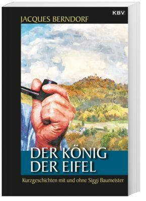 Der König der Eifel, Jacques Berndorf