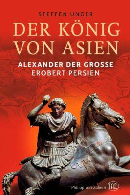 Der König von Asien, Steffen Unger