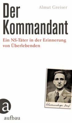 Der Kommandant, Almut Greiser