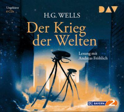 Der Krieg der Welten, 6 Audio-CDs, H. G. Wells