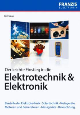 Der leichte Einstieg in die Elektrotechnik & Elektronik, Bo Hanus