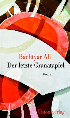 Der letzte Granatapfel, Bachtyar Ali