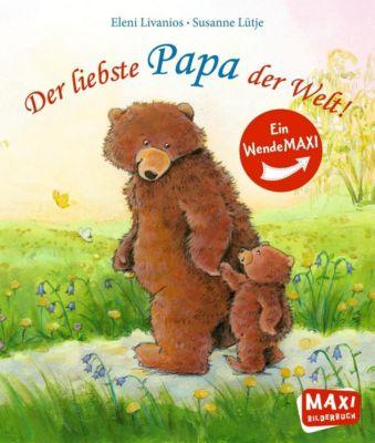 Der liebste Papa der Welt! / Die liebste Mama der Welt!, Susanne Lütje