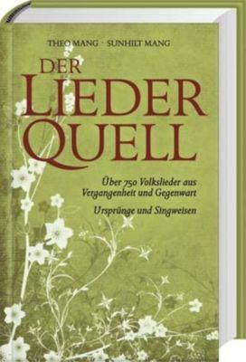 Der LiederQuell, Theo Mang, Sunhilt Mang