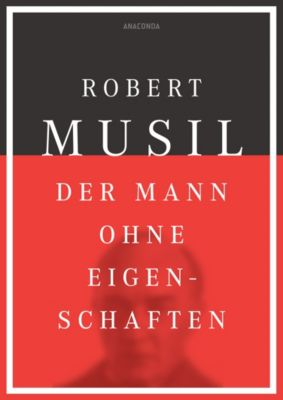 Der Mann ohne Eigenschaften, Robert Musil