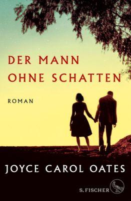 Der Mann ohne Schatten, Joyce Carol Oates