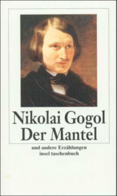 Der Mantel und andere Erzählungen, Nikolai Wassiljewitsch Gogol
