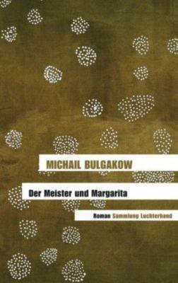 Der Meister und Margarita, Michail Bulgakow