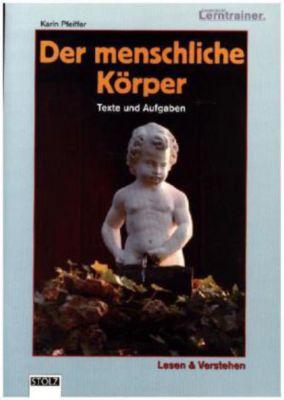 Der menschliche Körper, Karin Pfeiffer