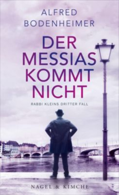 Der Messias kommt nicht, Alfred Bodenheimer