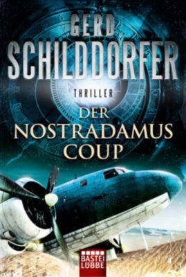 Der Nostradamus-Coup, Gerd Schilddorfer