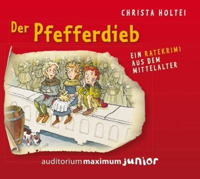 Der Pfefferdieb, 2 Audio-CDs, Christa Holtei