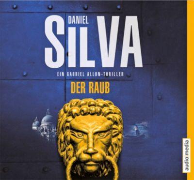 Der Raub, 6 Audio-CDs, Daniel Silva